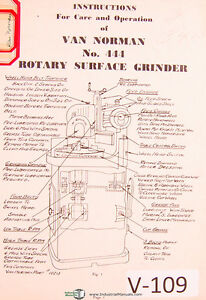 Van Norman 444 Rotary Surface Grinder Instruction Operation Manual Year 1943