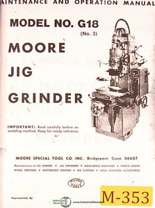 Moore No G18 No 3 Jig Boring Grinder Maint Operations Parts
