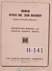 Heald 25a Rotary Surface Grinder Instruction Service And Repair Parts Manual