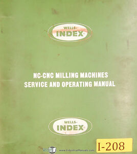 Index Wells 701 702 703 752 753 805 Nc Cnc Milling Service Part Manual 1980