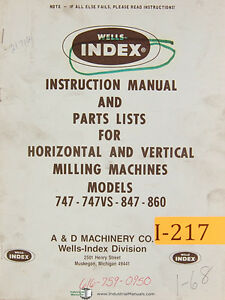 Wells Index 747 747vs 847 860 Milling Machines Instructions And Parts Manual
