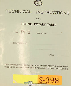 Sip Pi 3 Tilting Rotary Table Technical Instructions Manual