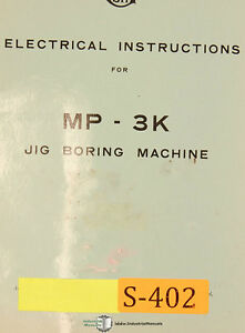 Sip Mp 3k Jig Boring Machine Electrical Instructions And Parts Manual 1957