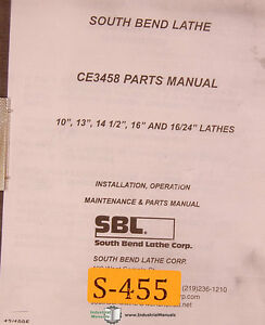South Bend Lathe Ce3458 10 13 14 1 2 16 16 24 Maintenance Parts Manual 1995
