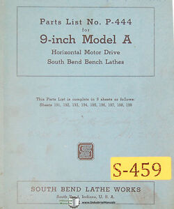 Southbend 9 Model A Lathe Parts P 444 Manual Year 1943