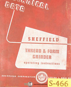 Sheffield 109a Thread Form Grinder Operations And Parts Manual 1962