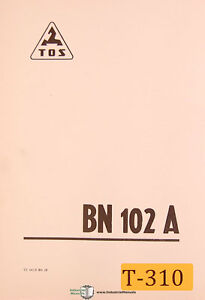 Tos Bn102a Hostivar Lathe Operations And Assembly Drawings Manual 1977