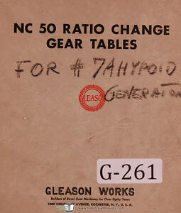 Gleason Nc 50 Ratio Of Roll Change Gear Tables Manual Year 1933