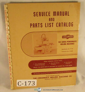 Cincinnati 100 Series Milling Machine Service And Parts List Manual