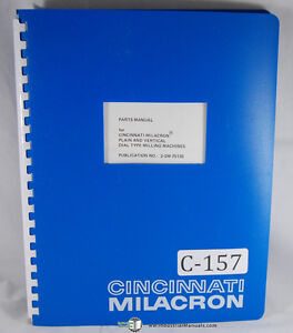 Cincinnati Milacron Plain Vertical Dial Type Milling Parts Manual 1977