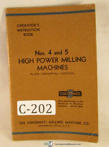 Cincinnati 4 And 5 Milling Machines Operators Instructions Manual
