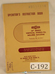 Cincinnati 30 Series Vertical Hydro Tel Mill Operations Instructions Manual