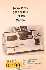Dyna Myte 3000 Series Bench Top Lathe User Operations And Programming Manaul