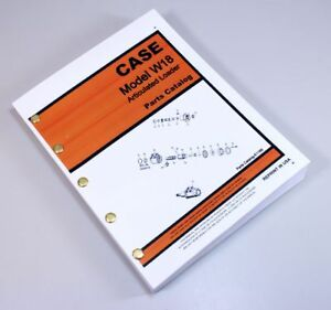 Case W18 Front End Wheel Loader Parts Numbers Manual Catalog Exploded Views