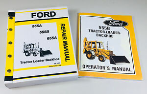 Ford 555b Tractor Loader Backhoe Owners Operators Service Repair Shop Manuals