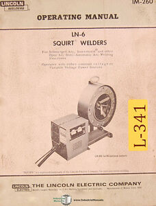 Lincoln Ln 6 Squirt Welder Operations Maintenance Wiring And Parts Manual 1969