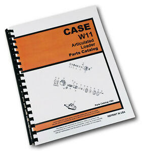 J I Case W11 Articulated Loader Parts Manual Catalog Assembly Exploded View