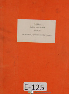 Excello 44 Carbide Tool Grinder Operations And Parts Manual 1941