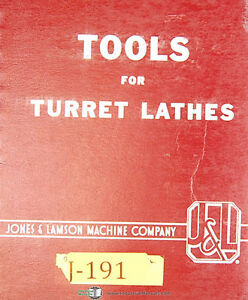 Jones Lamson Tools For Turret Lathes 103 a Manual
