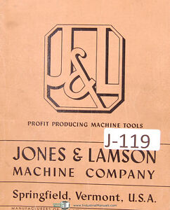 Jones Lamson 8 X 48 19 swing W Internal Thread Grinding Attachment Manual