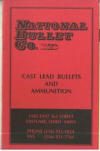 1992 National Bullet Co Cast Lead Bullets & Amnunition Catalog
