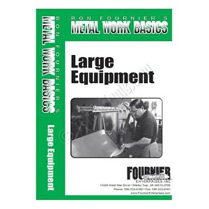 Ron Fournier Metal Work Basics Large Equipment Dvd