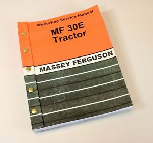 Massey Ferguson Mf 30e Tractor Loader Backhoe Service Manual Repair Workshop