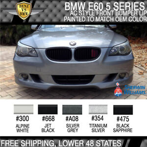 Fits 2004 2007 Bmw E60 5 Series Ac Style Front Bumper Lip Painted To Oem Color