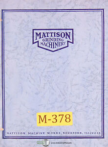Mattison Hydraulic Surface Grinder Pumps Transmissions Operation Manual 1954