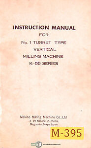 Makino K 55 Series Vertical Milling Machine Instructions And Parts Manual