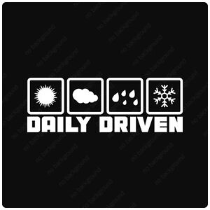 Jdm Daily Driven All Weather Decal Stickers Illest Drift Stance Honda Mazda Low