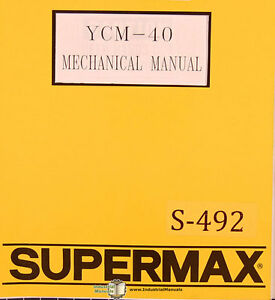 Supermax Ycm 40 Oem Yeong Chin Milling Operations Maintenance And Parts Manual