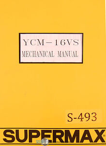 Supermax Ycm 16vs Yeong Chin Milling Operations Parts And Electric Manual