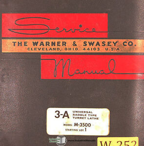 Warner Swasey 2a 3a 4a Turret Lathe Operations And Parts 187 Page Manual 1965