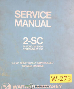 Warner Swasey 2 sc M5060 M5090 Lot 750 Lathe Service And Parts Manual