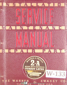 Warner Swasey 2a Turret Lathe M 510 Lot 12 Service And Parts Manual 1952