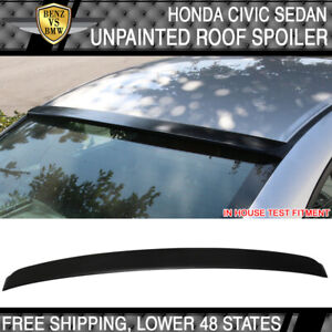 Fits 06 15 Honda Civic Sedan Si Dx Ex Lx Gx Roof Spoiler Unpainted Black
