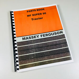 Massey Ferguson Mf Super 90 Tractor Parts Catalog Manual Book Exploded View