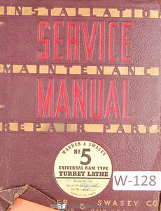 Warner Swasey No 5 Turret Lathe M 1740 Service Maintenance Parts Manual