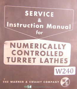 Warner Swasey Sc 15 Sc 17 Nc Turret Lathes Service Manual Year 1971