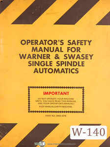 Warner Swasey Single Spindle Automatic Operators Safety Manual Year 1976