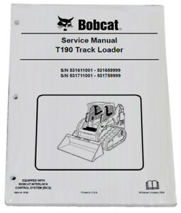 Bobcat T190 Track Loader Service Manual Shop Repair Book 3 Part 6904146