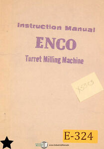 Enco X5323 Turret Milling Instructions And Parts Manual