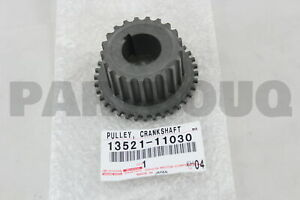 1352111030 Genuine Toyota Pulley Crankshaft Timing 13521 11030