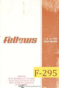 Fellows No 7 And 7a Type Gear Shaper Manual Year 1964
