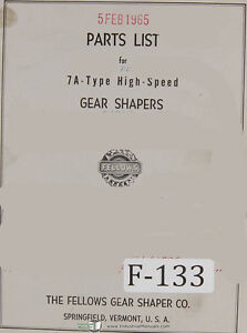 Fellows 7a type Gear Shapers Machine Parts Lists Manual 1964
