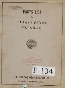 Fellows 7a type Gear Shapers Machine Parts Lists Manual Year 1969