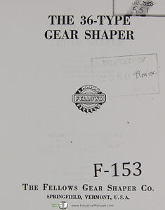 Fellows 36 type Gear Shaper Machine Operations Manual Year 1953