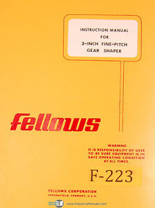 Fellows 3 Inch Fine Pitch Gear Shaper Instructions Manual Year 1975