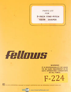 Fellows 3 Inch Fine Pitch Gear Shaper Parts Lists Manual Year 1978